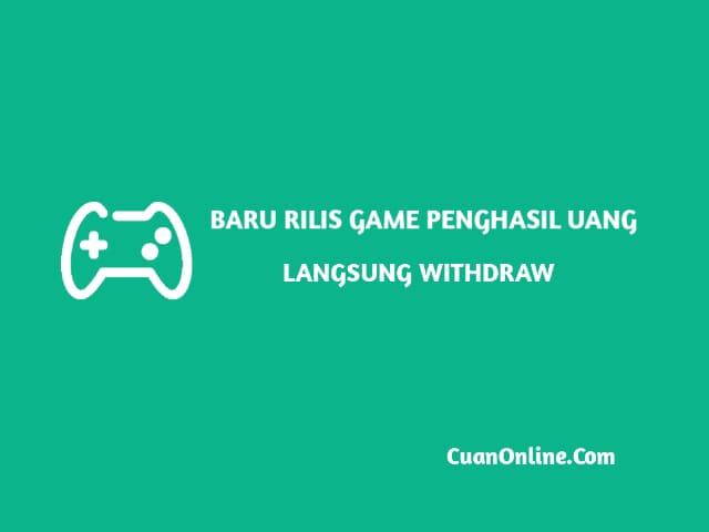 game penghasil uang langsung withdraw